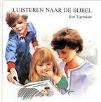Luisteren naar de bijbel - R. Tigchelaar (ISBN 9789023915102)