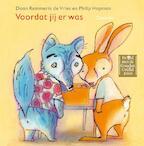 Voordat jij er was - Daan Remmerts de Vries, Daan Remmerts de Vries (ISBN 9789045109862)