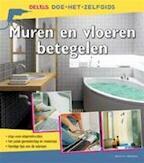 Muren en vloeren betegelen - E-H. Heimann (ISBN 9789044718058)