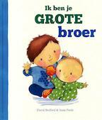 Ik ben je grote broer - David Bedford, Susie Poole (ISBN 9781472362223)
