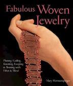 Fabulous Woven Jewelry - Mary Hettmansperger (ISBN 9781579906146)