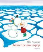 Miki en de sneeuwpop - Milja Praagman (ISBN 9789025855772)