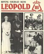 Leopold III, koning, soldaat, mens - Gust Verwerft (ISBN 9789033300752)