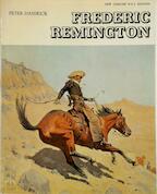 Frederic Remington - Peter H. Hassrick, Frederic Remington, Amon Carter Museum Of Western Art, Sid W. Richardson Foundation (ISBN 9780810920545)
