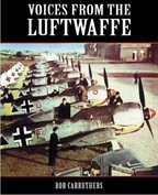 Voices from the Luftwaffe - Bob Carruthers (ISBN 9781781591116)