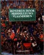 Rondreis door middeleeuws Vlaanderen - Honoré Rottier (ISBN 9789061529552)