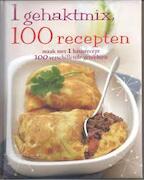 1 gehaktmix, 100 recepten - Linda Doeser (ISBN 9781445466958)