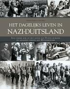 Het dagelijks leven in Nazi-Duitsland - Matthew Hughes, Chris Mann (ISBN 9789044732443)
