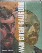 Van Gogh en Gauguin - D.W. Druick, Peter Kort Zegers (ISBN 9789040096372)