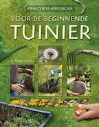 Praktisch handboek voor de beginnende tuinier - Wolfram Franke (ISBN 9789044704075)