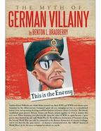The Myth of German Villainy - Benton L. Bradberry (ISBN 9781477231838)