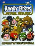 Angry Birds Star Wars Character Encyclopedia - (ISBN 9781409345756)