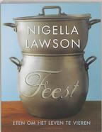 Feest - N. Lawson (ISBN 9789025425869)