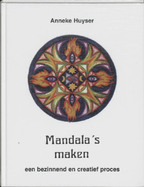 Mandala's maken - Anneke Huyser (ISBN 9789020269994)