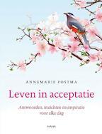 Leven in acceptatie - Annemarie Postma (ISBN 9789000315598)