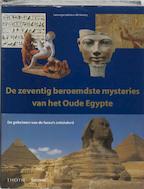 De zeventig beroemdste mysteries van het Oude Egypte - Bill Manley (ISBN 9789068683370)