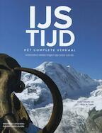 IJstijd - Het complete verhaal - Brian Fagan (ISBN 9789040086311)