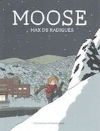 Moose - Max De Radigues (ISBN 9781894994934)