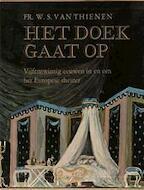 Het doek gaat op - Frithjof Willem Sophie van Thienen
