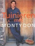 Tuinieren met Monty Don - Monty Don, Hanneke van Dijk, Anna Kruger, Studio Imago (ISBN 9789021539607)