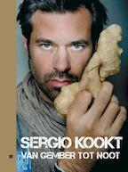 Sergio kookt! / Van gember tot noot - Sergio Herman, Marc Declercq (ISBN 9789490028343)