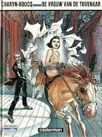 De vrouw van de tovenaar - Boucq, Charyn, R. Van De Weijer (ISBN 9789030380757)