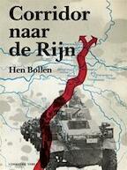 Corridor naar de Rijn - Hen Bollen (ISBN 9789062553617)