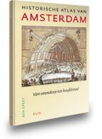 Historische atlas van Amsterdam - Ben Speet (ISBN 9789085065586)