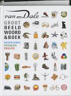 Groot Van Dale Beeldwoordenboek - Nicoline van der. Sijs (ISBN 9789066489769)