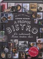 A propos bistro - Stephane Reynaud (ISBN 9789072975034)