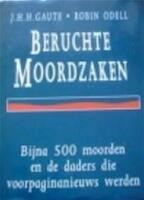 Beruchte Moordzaken - R. J.H.H. / ODELL Gaute (ISBN 9789024517473)