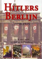 Hitlers Berlijn 1933-1945 - H. van Capelle, A.P. van de Bovenkamp (ISBN 9789055137152)