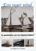 Een veger wind - D.L.A Helmich, A.R. Koppejan (ISBN 9789081725613)