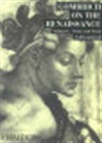 Gombrich on the Renaissance - E H Gombrich (ISBN 9780714823805)