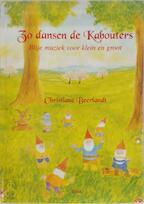 Zo dansen de kabouters - Christiane Beerlandt (ISBN 9789075849097)
