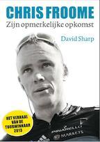 Chris Froome - David Sharp (ISBN 9789043916462)