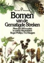 Bomen van de gematigde streken - Roger Phillips, Amp, T. P. Burgers, Amp, T.F. Burgers (ISBN 9789027492371)