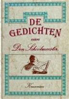 Gedichten van den schoolmeester - Schoolmeester (ISBN 9789010050489)