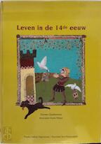 Leven in de 14de eeuw - Doreen Gaublomme