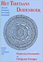 Het Tibetaans dodenboek - Rinpoche (goeroe), Karma Lingpa, Francesca Fremantle, Chögyam (trungpa), Jan van Bolhuis (ISBN 9789063254049)
