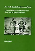 Het Nederlands-Ceylonese erfgoed - E. Jongens (ISBN 9789090161396)