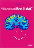 Ben ik dat ? - Mark Mieras (ISBN 9789046802168)