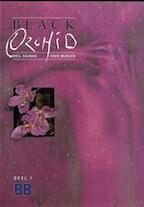 Black Orchid : Deel 1 - Neil Gaiman, Dave Mckean (ISBN 9030506644)