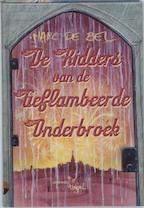 De Ridders van de Geflambeerde Onderbroek - Marc de Bel (ISBN 9789077060018)
