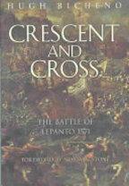Crescent and Cross - Hugh Bicheno (ISBN 9780304363193)