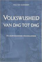 Volkswijsheid van dag tot dag - Paul van Zummeren (ISBN 9789055017683)