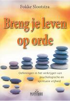 Breng je leven op orde - Fokke Slootstra (ISBN 9789088401060)