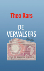 De vervalsers - Theo Kars (ISBN 9789492830005)