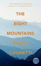 The Eight Mountains - Paolo Cognetti (ISBN 9781787300149)