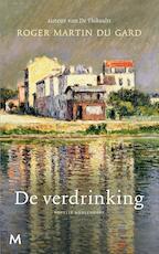 De verdrinking - Roger Martin du Gard (ISBN 9789402309881)